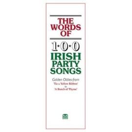 Words of 100 Irish Party Songs Volume 1
