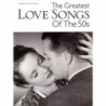 The Greatest Love Songs of the 50s PVG