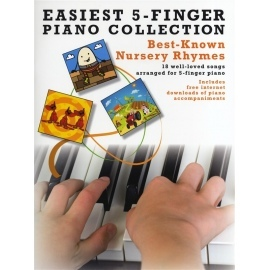 Easiest 5 Finger Piano Collection: Best-Known Nursery Rhymes