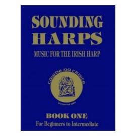 Sounding Harps, Music for the Irish Harp Book 1