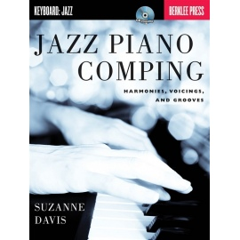 Jazz Piano Comping: Harmonies, Voicings and Grooves