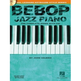 Bebop Jazz Piano: The Complete Guide With CD