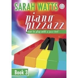 Sarah Watts: Piano Pizzazz Book 3