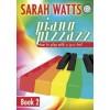 Sarah Watts: Piano Pizzazz Book 2