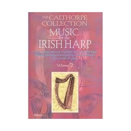 The Calthorpe Collection Music For The Irish Harp Vol. 2