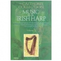 The Calthorpe Collection Music For The Irish Harp Vol. 3