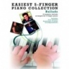 Easiest 5 Finger Piano Collection: Ballads