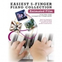 Easiest 5 Finger Piano Collection: Animated Film