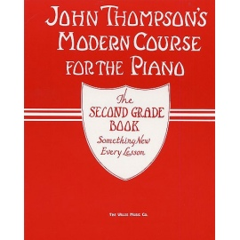 John Thompsons Modern Course The Second Grade Book