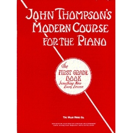 John Thompsons Modern Course The First Grade Book