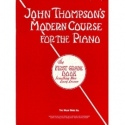 John Thompsons Modern Course The First Grade Book