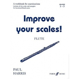 Improve your Scales! Flute Grades 1-3
