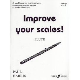 Improve Your Scales! Flute Grades 4-5