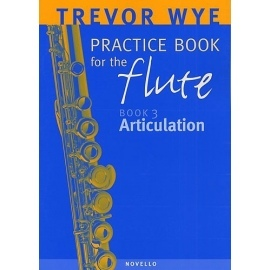 Practice Book for the Flute Book 3: Articulation by Trevor Wye