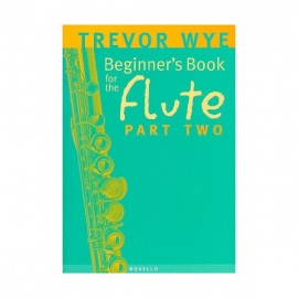 Beginner's Book for the Flute Part 2 by Trevor Wye