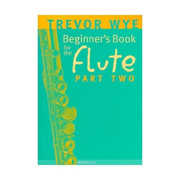 Beginner's Book for the Flute Part 2 by Trevor Wye