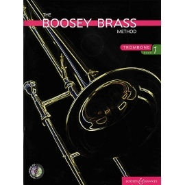 The Boosey Brass Method Trombone Book 1