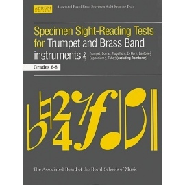 ABRSM Specimen Sight-Reading Tests for Trumpet and Brass Band Instruments Grades 6-8