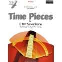 Time Pieces for B falt Saxophone Volume 1