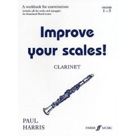 Improve your Scales! Clarinet Grades 1-3