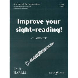 Improve your Sight-Reading! Clarinet Grade 6