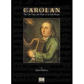 Carolan The Life, Times And Music Of An Irish Harper