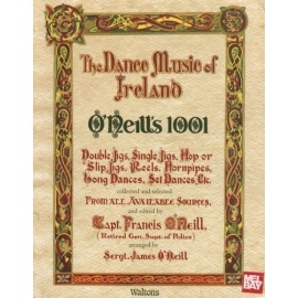 The Dance Music Of Ireland - O Neills 1001