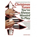 Christmas Tunes You've Always Wanted To Play
