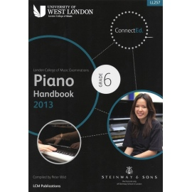 LCM Piano Handbook 2013 Grade 6