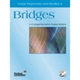 Bridges Guitar Repertoire and Studies 4