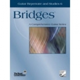 Bridges Guitar Repertoire and Studies 6