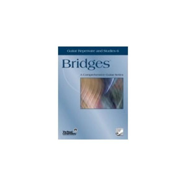 Bridges Guitar Repertoire and Studies 6