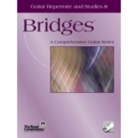 Bridges Guitar Repertoire and Studies 8