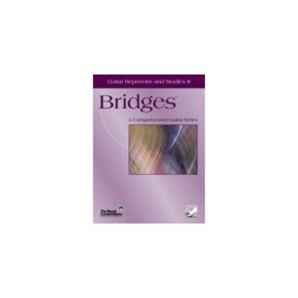 Bridges Guitar Repertoire and Studies 8