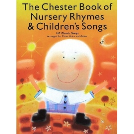 The Chester Book of Nursery Rhymes & Childrens Songs