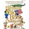 The Fantastic Big Book of Childrens Songs
