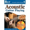 RGT Acoustic Guitar Playing Grade 6
