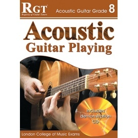 RGT Acoustic Guitar Playing Grade 8