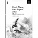 ABRSM Theory Of Music Exams 2012: Model Answers - Grade 6