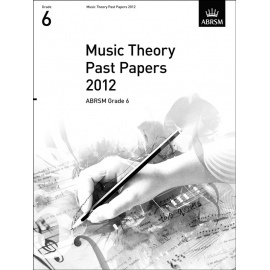ABRSM Theory Of Music Exams 2012: Test Paper - Grade 6