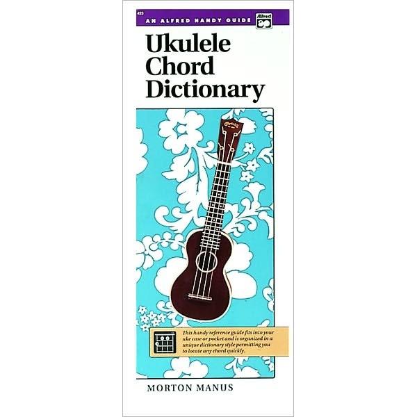 Ukulele Chord Dictionary: Handy Guide