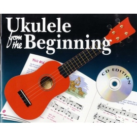 Ukulele From The Beginning (CD Edition)
