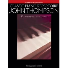 John Thompsons Classic Piano Repertoire Intermediate to Advanced