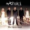 Amici - The Opera Band