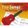 Ukulele from the Beginning Pop Songs (The Red Book)