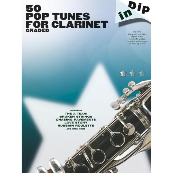 Dip In: 50 Graded Pop Clarinet Tunes