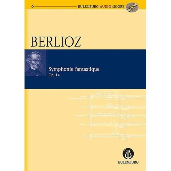 Berlioz Symphonie Fantastique Op. 14
