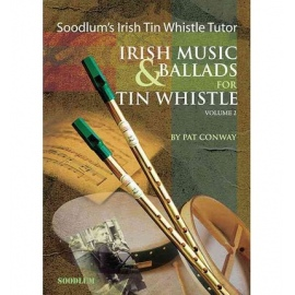 Soodlums Irish Tin Whistle Tutor Irish Music & Ballads for Tin Whistle