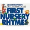 John Thompsons Easiest Piano Course: First Nursery Rhymes