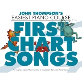 John Thompsons Easiest Piano Course: First Chart Hits